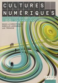 Mireille Lamouroux et Luc Trouche - Cultures numériques - Education aux médias et à l'information.