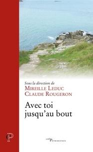Mireille Leduc et Claude Rougeron - Avec toi jusqu'au bout.