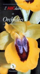Mireille Lemercier et Geneviève Carbone - L'ABCdaire des orchidées.