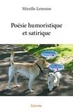 Mireille Lemoine - Poésie humoristique et satirique.