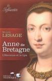 Mireille Lesage - Anne de Bretagne - L'Hermine et le Lys.