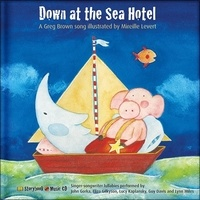 Mireille Levert et Greg Brown - Down at the Sea Hotel. 1 CD audio