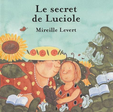 Mireille Levert - Le secret de Luciole.