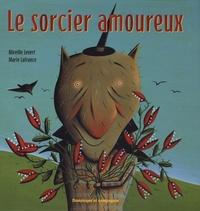Mireille Levert et Marie Lafrance - Le sorcier amoureux.