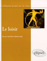 Mireille Maffre-Emperaire - Le loisir.