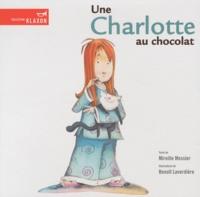 Mireille Messier et Benoît Laverdière - Une Charlotte au chocolat.