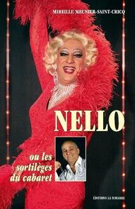 Mireille Meunier Saint-Cricq - Nello ou le sortilège du cabaret.