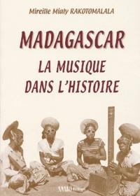Mireille-Mialy Rakotomalala - Madagascar - La musique dans l'histoire.