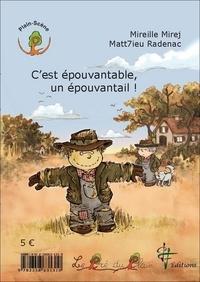 Mireille Mirej et Matt7ieu Radenac - C'est épouvantable, un épouvantail ! - Ch'et épourabe ine épourére !.