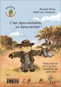 Mireille Mirej et Matthieu Radenac - C'est épouvantable, un épouvantail !.