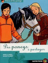 Mireille Mirej - Clara et les poneys Tome 11 : Des poneys à partager.
