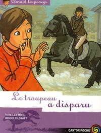 Mireille Mirej - Clara et les poneys Tome 15 : Le troupeau a disparu.