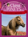 Mireille Mirej - Clara et les poneys Tome 5 : Des poneys à apprivoiser.