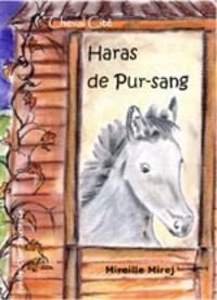 Mireille Mirej - Haras de pur-sang.