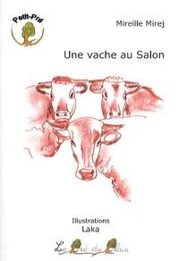 Mireille Mirej - Une vache au Salon.