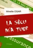 Mireille Ogar - La sécu m'a tuer.