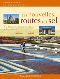 Les nouvelles route du sel - A la découverte des marais salants, salins et salines.pdf