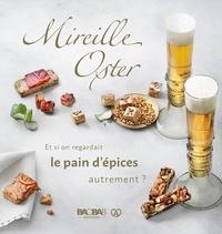 Mireille Oster - Et si on regardait le pain d'épices autrement ?.
