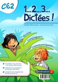 Mireille Pétry-Fayard et Chantal Ronchard - 1... 2... 3... Dictées ! CE2.