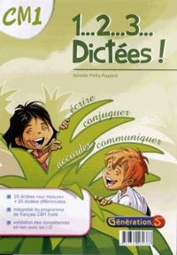 Mireille Pétry-Fayard - 1... 2... 3... Dictées ! CM1.