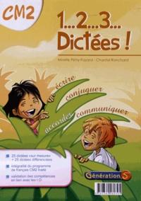 Mireille Pétry-Fayard et Chantal Ronchard - 1... 2... 3... Dictées ! CM2.