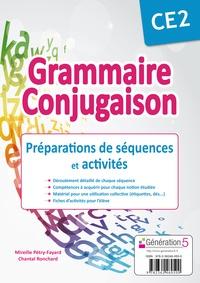 Mireille Pétry-Fayard - Grammaire, conjugaison CE2 - Préparation de séquences et activités.