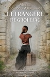 Mireille Picaudou Arpaillange - L'étrangère de Groléjac.