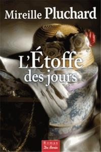 L'étoffe des jours - Mireille Pluchard | Showmesound.org