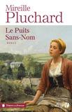 Mireille Pluchard - Le Puits Sans-Nom.