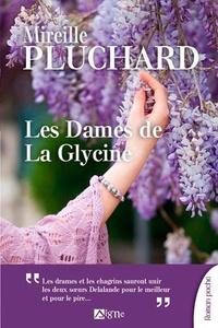 Mireille Pluchard - Les dames de la glycine.