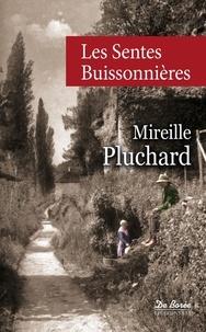Les sentes buissonnières - Mireille Pluchard | Showmesound.org