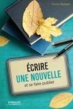 Mireille Pochard - Ecrire une nouvelle et se faire publier.