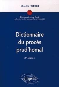 Mireille Poirier - Dictionnaire du procès prud'homal.