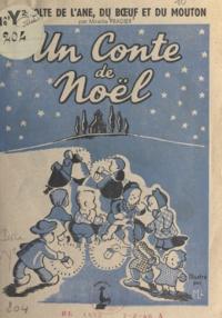 Mireille Pradier et  Mo - La révolte de l'âne, du bœuf et du mouton - Un conte de Noël.