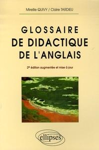 Mireille Quivy et Claire Tardieu - Glossaire de didactique de l'anglais.