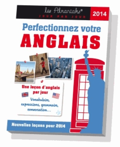 Mireille Quivy et Loïc Méhée - Perfectionnez votre anglais 2014 - Une leçon d'anglais par jour.