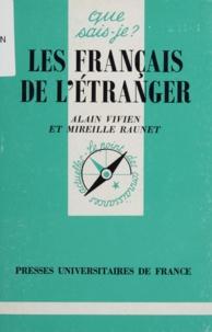 Mireille Raunet et Alain Vivien - Les français à l'étranger.