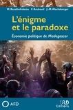Mireille Razafindrakoto et François Roubaud - L'énigme et le paradoxe - Economie politique de Madagascar.