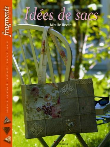 Mireille Revert - Idées de sac.