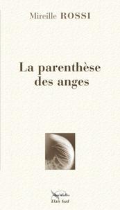 Mireille Rossi - La parenthèse des anges.