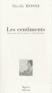 Mireille Rossi - Les centiments - Toute petite unité de mesure à valeur fluctuante.