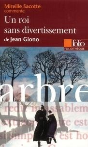 Mireille Sacotte - Un roi sans divertissement de Jean Giono.