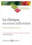 Mireille Saint-Etienne - La clinique en soins infirmiers - Vers des pratiques innovantes.