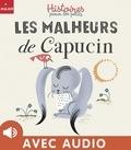 Mireille Saver - Les malheurs de Capucin.