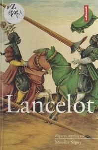 Mireille Séguy - Lancelot.