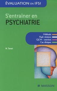 Mireille Tenet - S'entraîner en psychiatrie.
