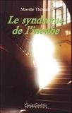 Mireille Thibault - Le syndrome de l'incube.