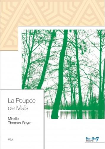 Mireille Thomas-Reyre - La poupée de maïs.