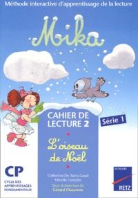 Cahier de lecture 2 CP Mika : Loiseau de Noël.pdf