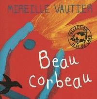 Mireille Vautier - Beau corbeau.